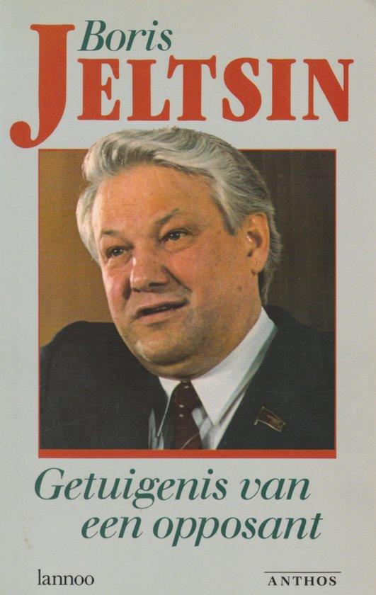 Getuigenis van een opposant - Jeltsin pdf epub