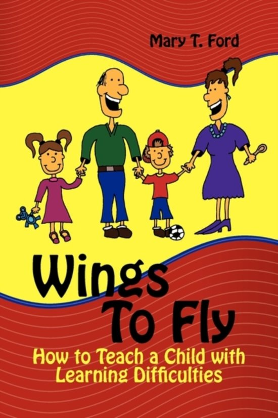 Wings to Fly How to Teach a Child with Learning Difficulties