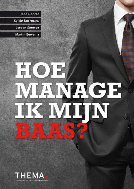 Hoe manage ik mijn baas?