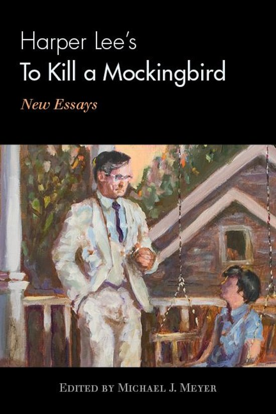 to kill a mockingbird harper lee essay