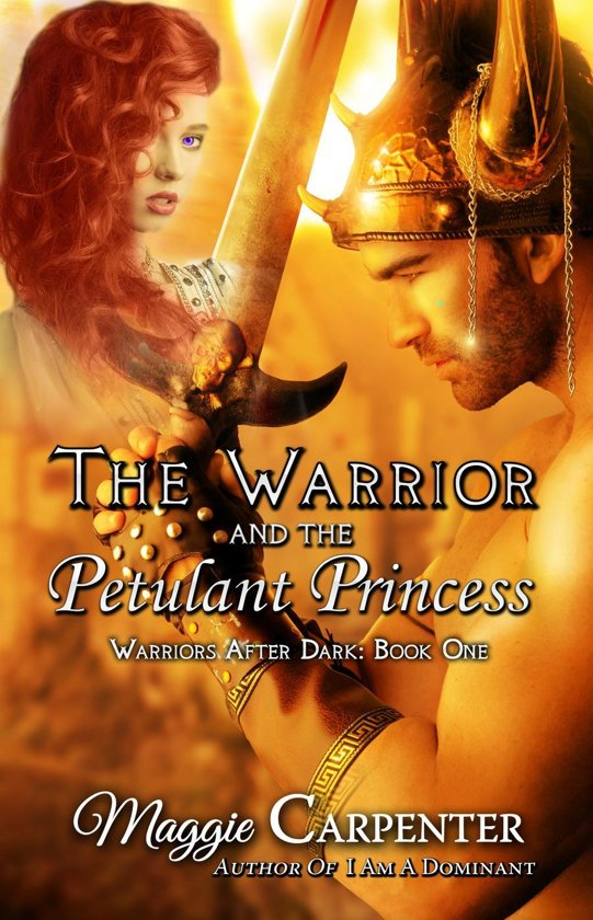 Boek Cover The Warrior And Petulant Princess Van Maggie Carpenter Onbekend