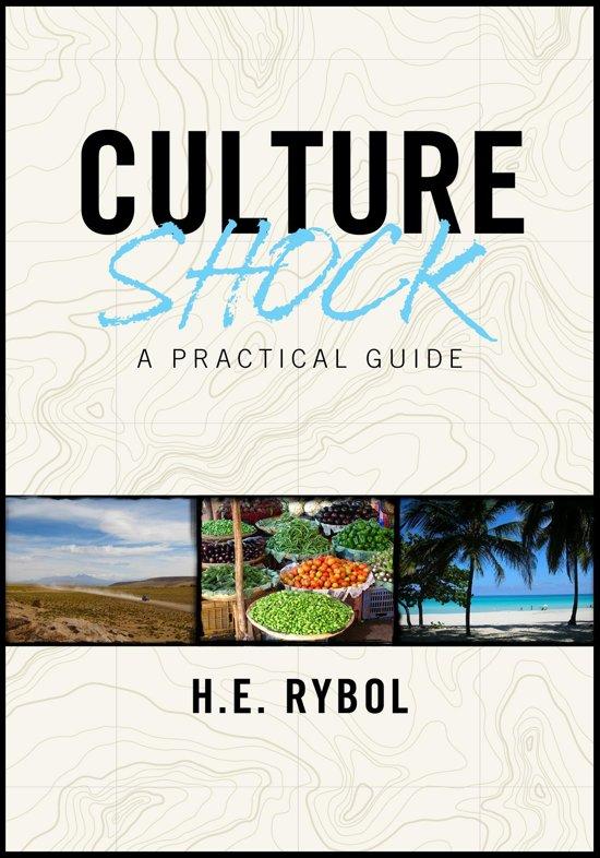Culture Shock: A Practical Guide