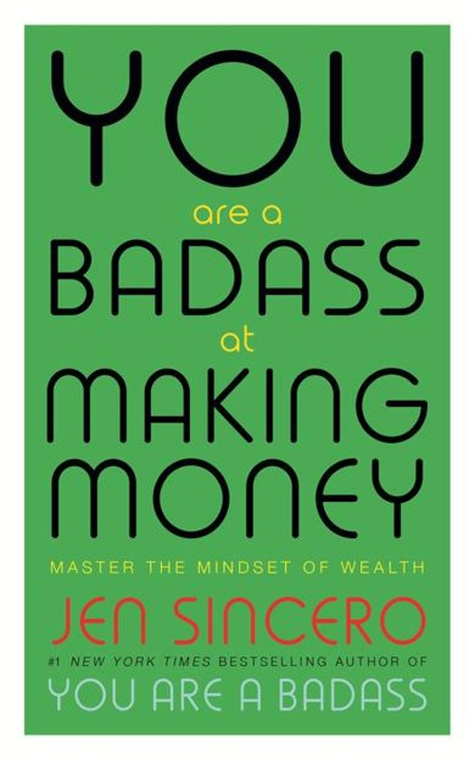 Boek cover You Are a Badass at Making Money van Jen Sincero (Onbekend)