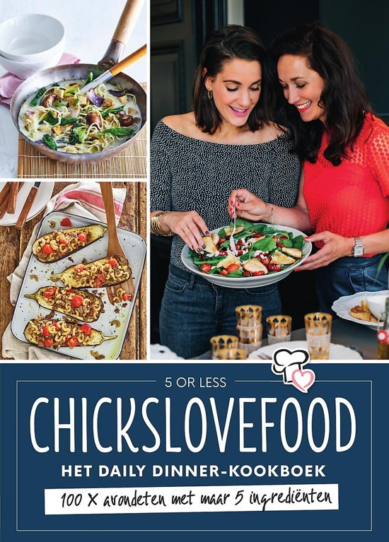 Chickslovefood - Het 5 or less Diner-kookboek