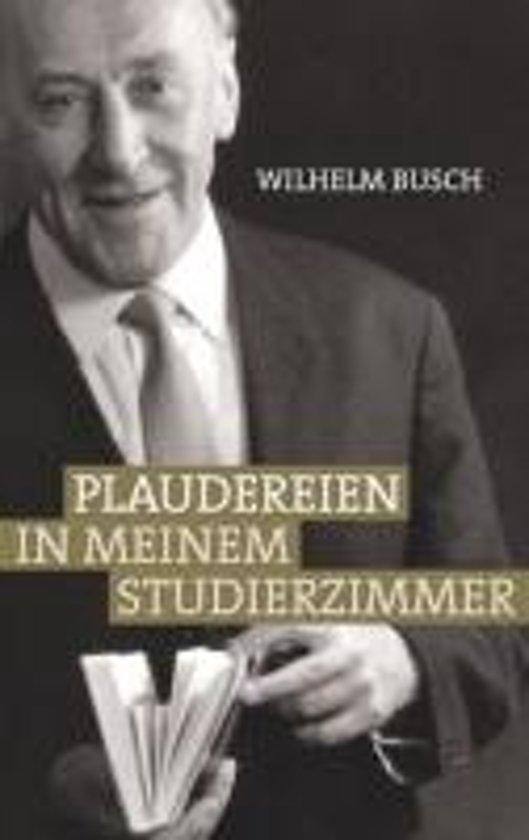Weihnachtsgedichte Von Wilhelm Busch.Bol Com Plaudereien In Meinem Studierzimmer Wilhelm Busch