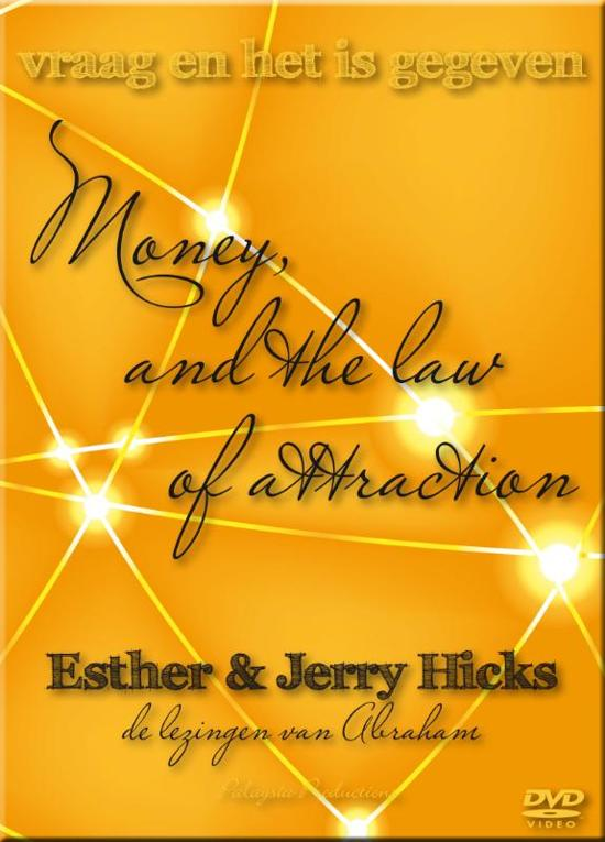 Money and the law of attraction -  Vraag En Het Is Gegeven