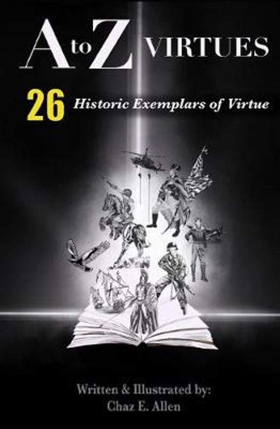 A to Z Virtues: 26 Gripping Short Stories Showcasing Virtue in Action