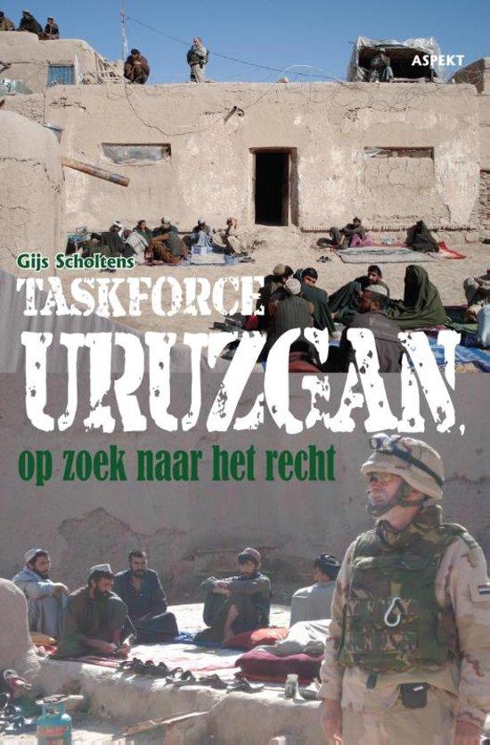 Taskforce Uruzgan, op zoek naar het recht