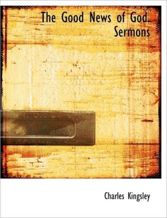 The Good News of God. Sermons