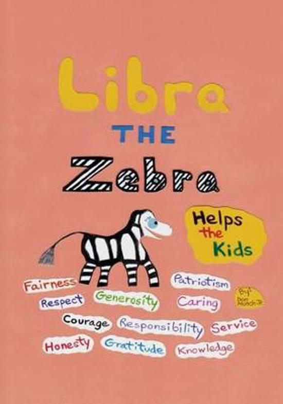 Libra the Zebra Helps the Kids