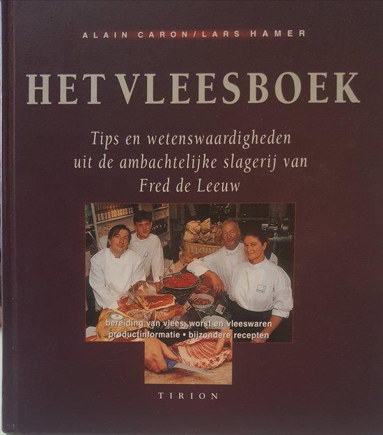 Boek cover Het Vleesboek van Alain Caron (Hardcover)