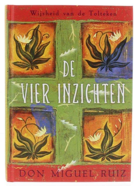 Boek cover De vier inzichten van D.Miguel Ruiz (Hardcover)