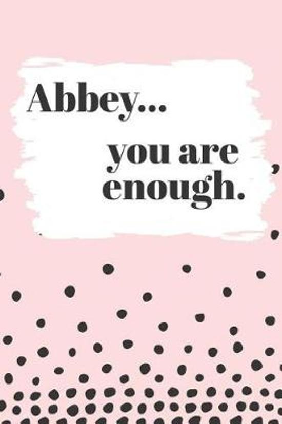 Abbey You are Enough