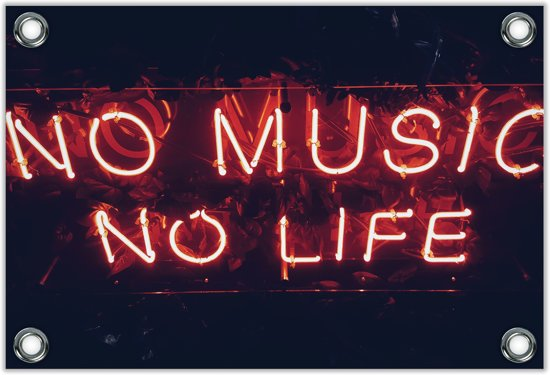 Tuinposter – Neon 'No Music No Life– 90x60 Foto op Tuinposter (wanddecoratie voor buiten en binnen)