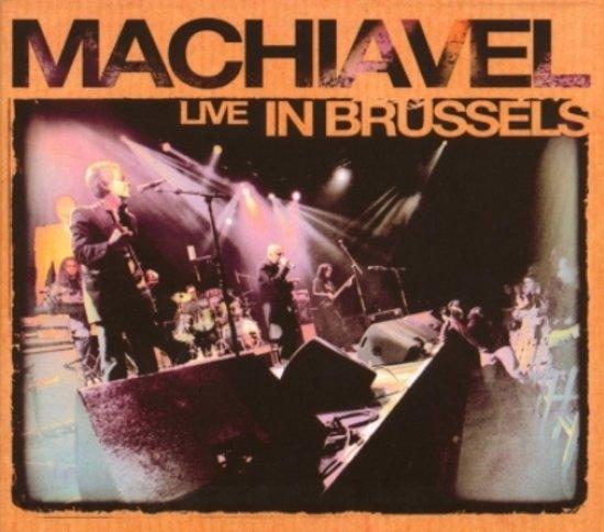 Machiavel - Machiavel Live In Brussels