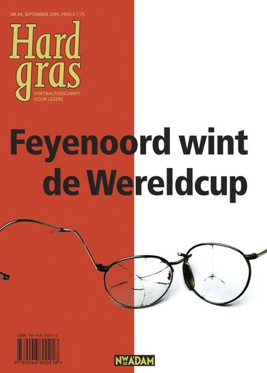 Boek cover Hard gras 44: Feyenoord wint de Wereldcup van Hugo Borst (Onbekend)