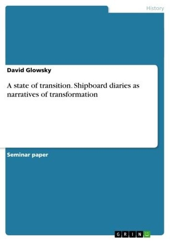 A state of transition. Shipboard diaries as narratives of transformation