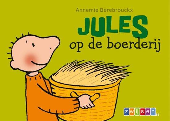 bol.com | Jules - Jules op de boerderij, Annemie Berebrouckx ...