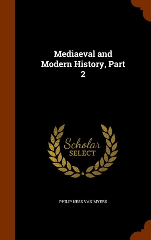 Mediaeval and Modern History, Part 2