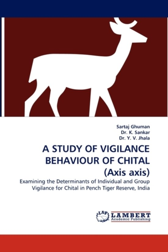 A Study of Vigilance Behaviour of Chital (Axis Axis)