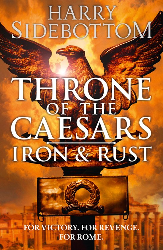 bol com | Iron and Rust (Throne of the Caesars, Book 1) (ebook