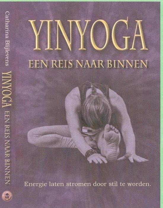 Yin Yoga, een reis naar binnen