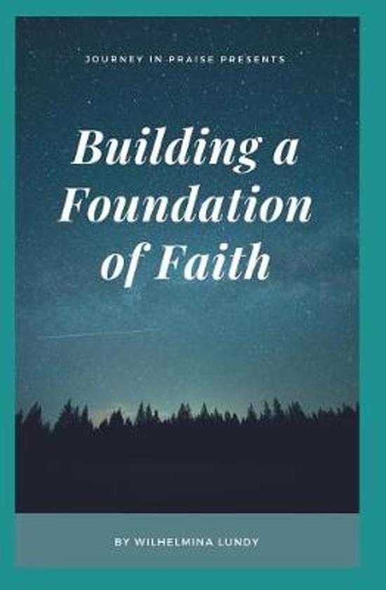 Building a Foundation of Faith