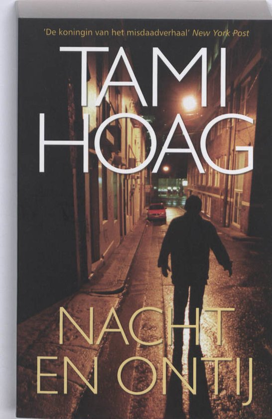 Nacht en ontij - Tami Hoag  