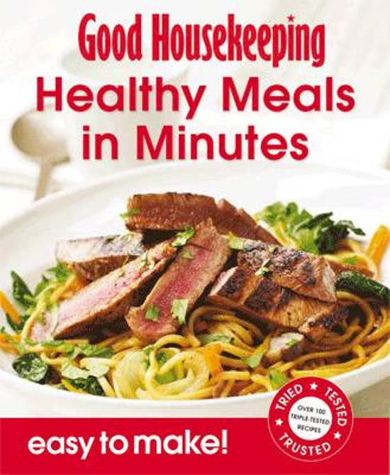 Good housekeeping easy to make healthy meals in for Good quick meals to make for dinner