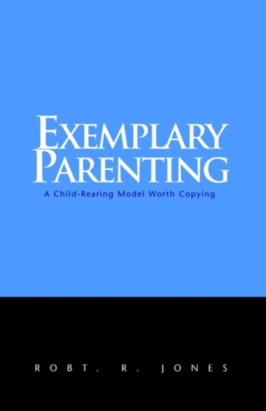 Exemplary Parenting