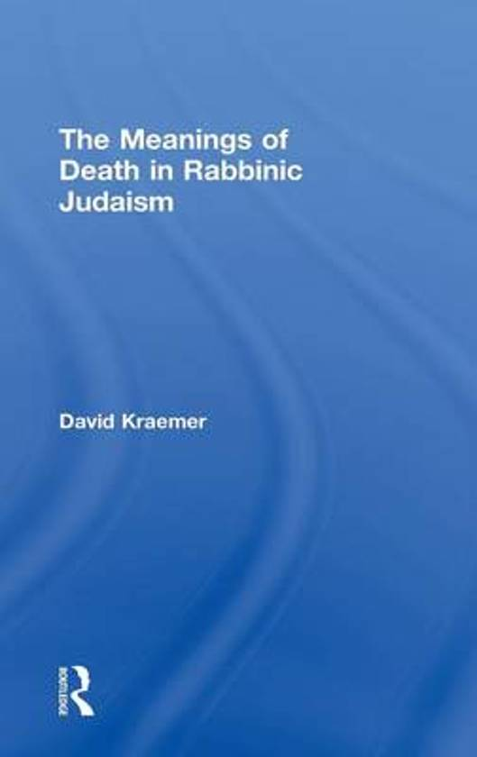The Meanings of Death in Rabbinic Judaism