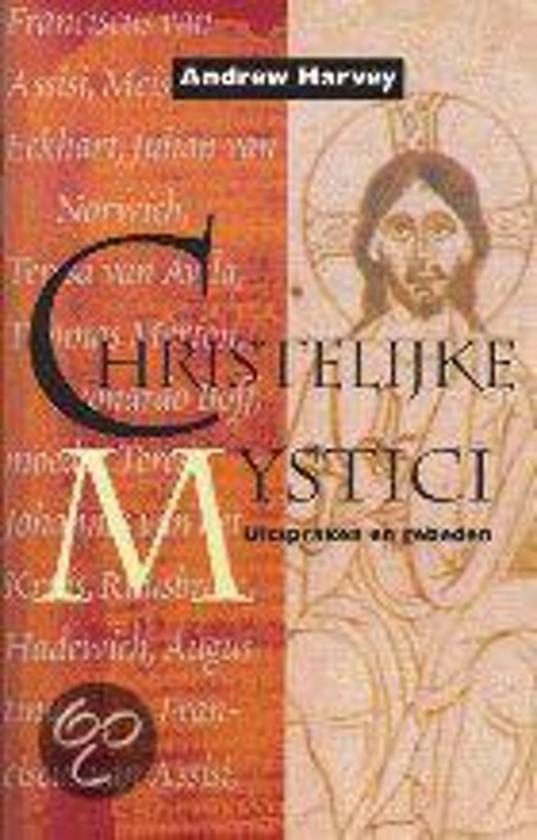 Bolcom Christelijke Mystici Andrew Harvey