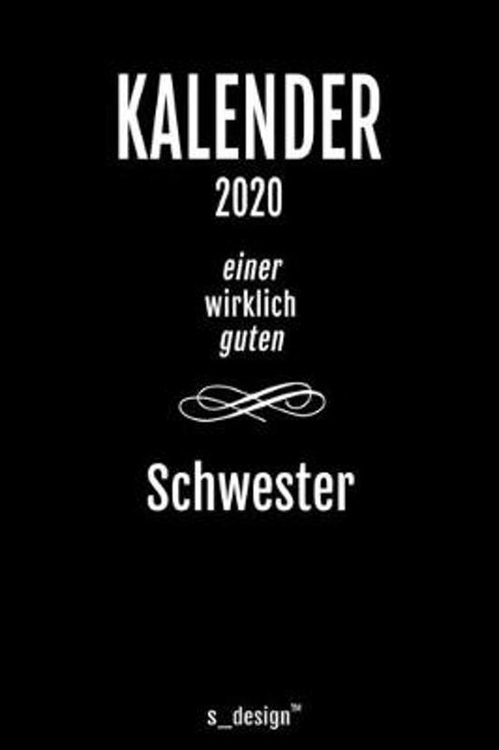 Kalender 2020 f�r Schwestern / Schwester: Wochenplaner / Tagebuch / Journal f�r das ganze Jahr: Platz f�r Notizen, Planung / Planungen / Planer, Erinn
