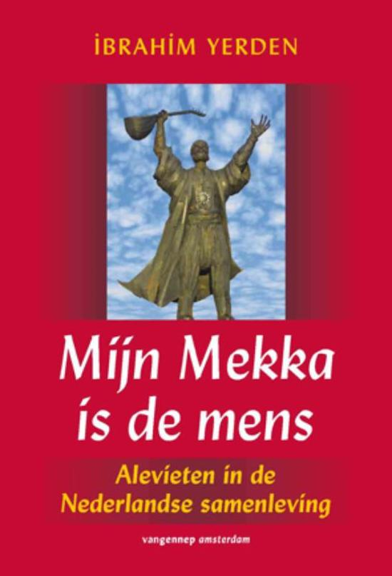 Mijn Mekka is de mens