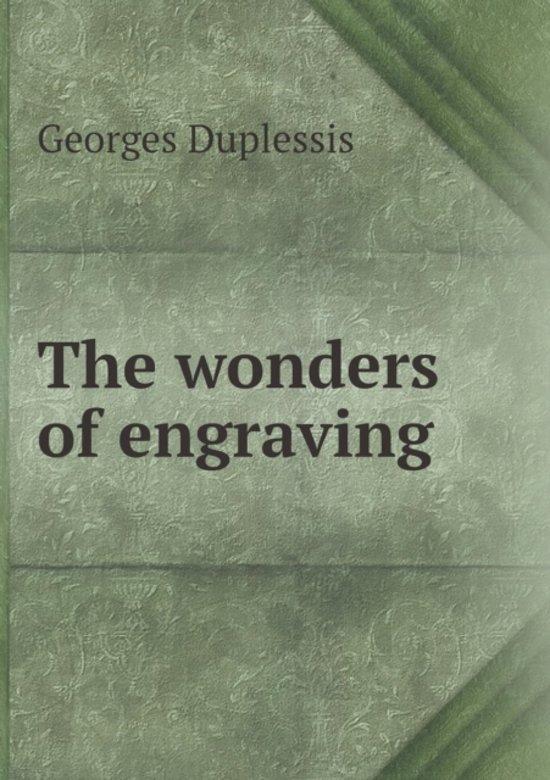 The Wonders of Engraving