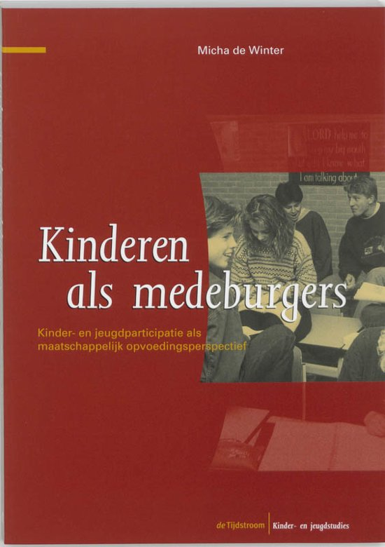 Kinder en jeugdstudies Kinderen als medeburgers
