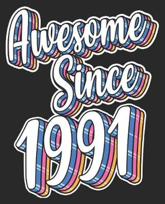 Awesome Since 1991: 28th Birthday Retro Born In Composition Notebook 100 Wide Ruled Pages Journal Diary