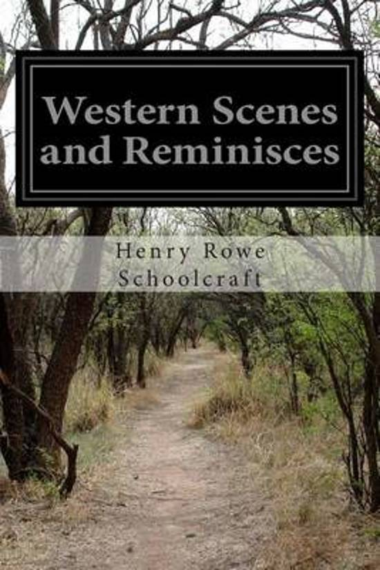 Western Scenes and Reminisces