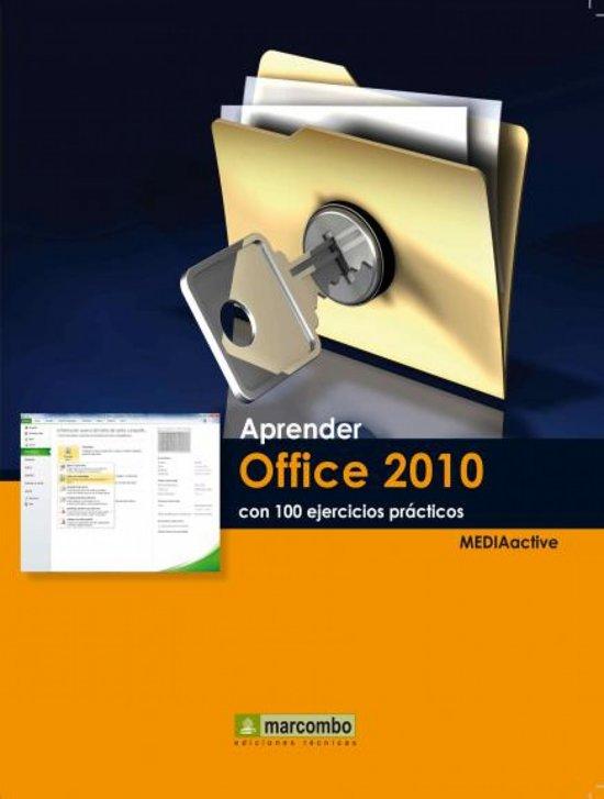 Aprender Office 2010 con 100 ejercicios prácticos