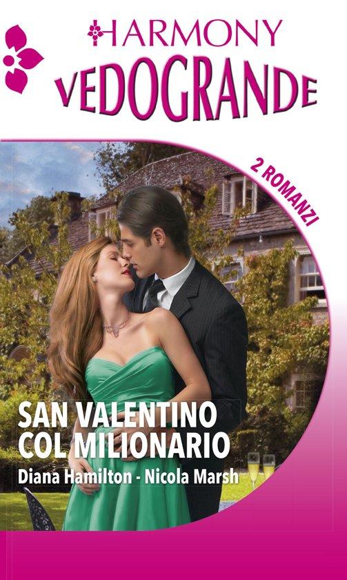 San Valentino col milionario