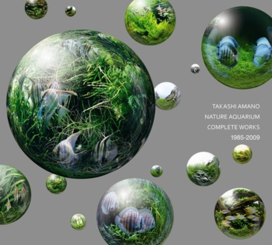 Nature Aquarium Complete Works 1985-2009