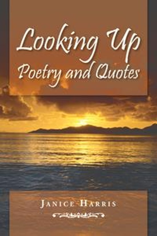 Bolcom Looking Up Poetry And Quotes Ebook Janice Harris