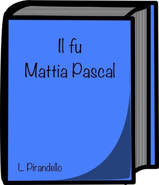Il Fu Mattia Pascal Ebook Gratis