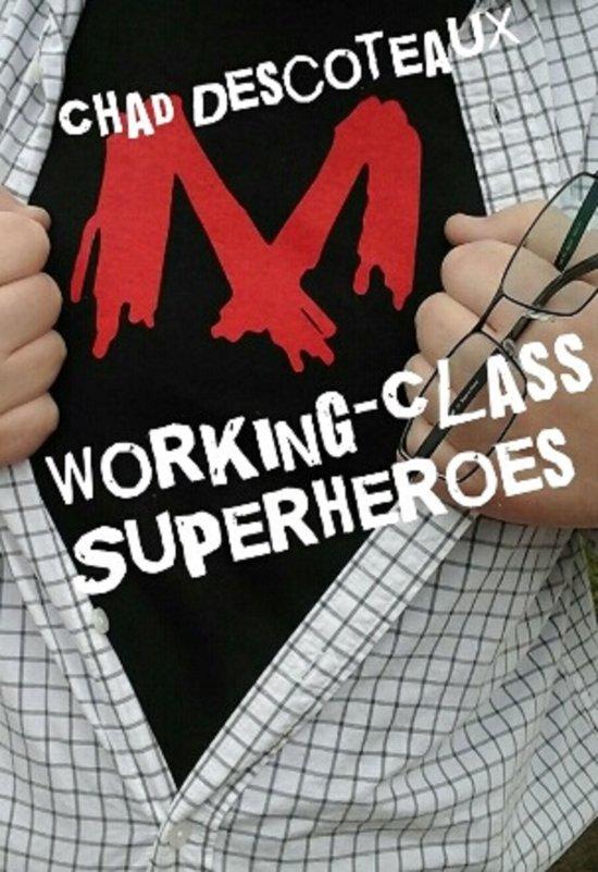 Working-Class Superheroes