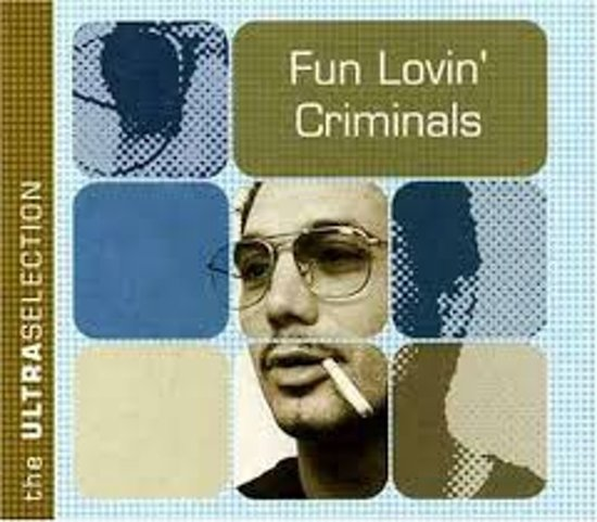 Fun lovin' criminals - The Ultra Selection