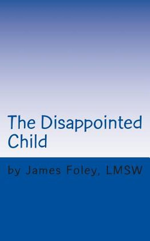 Boek cover The Disappointed Child van MR James Foley (Paperback)