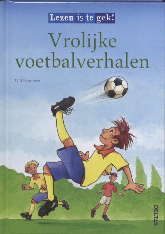 Lezen is te gek - Vrolijke voetbalverhalen