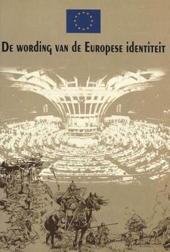 de Wording Van de Europese Identiteit: Naar Een Idee Van Nicola Bellieni En Salvatore Rossetti Vertaald Door Edith Klapwijk