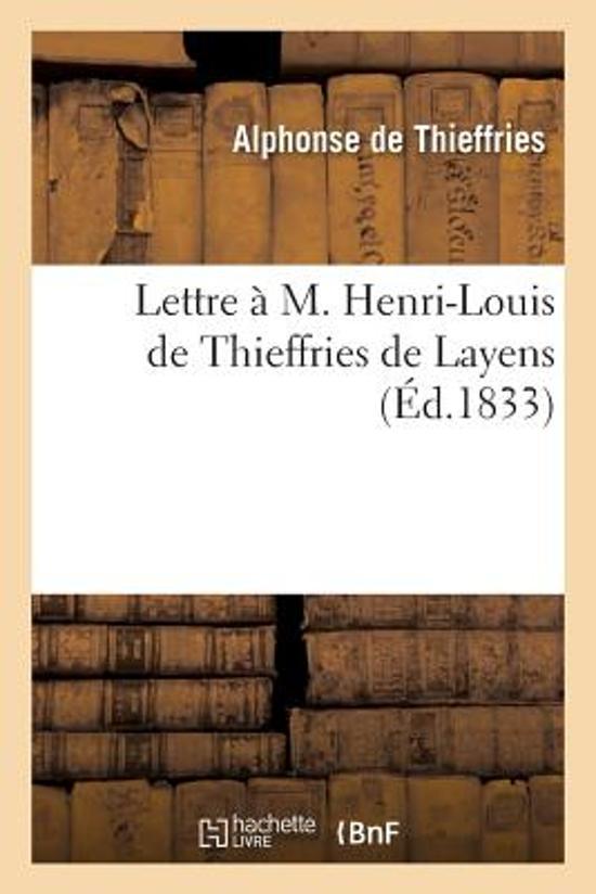 Lettre � M. Henri-Louis de Thieffries de Layens