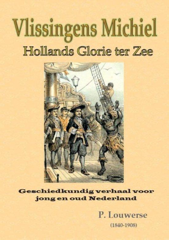 Vlissingens Michiel, of: Hollands glorie ter zee